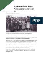 Cuando Las Primeras Fotos de Los Judíos Del Yemen Sorprendieron Al Mundo Judío