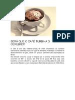SERÁ QUE O CAFÉ TURBINA O CÉREBRO-.docx