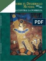 Banco Mundial - Infomre sobre el desarrollo mundial 2000-01 Lucha contra la pobreza.pdf