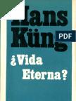Hans Küng ¿VIDA ETERNA- Respuesta al gran interrogante de la vida humana.pdf