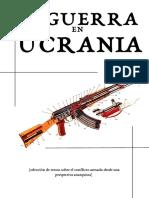 Guerra en Ucrania (selección de textos sobre el conflicto armado desde una perspectiva anarquista.pdf