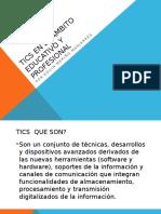 TICs en El Ámbito Educativo y Profesional