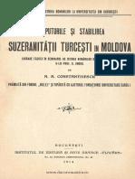 Începuturile Şi Stabilirea Suzeranităţii Turceşti În Moldova Lucrare Făcută În Seminarul de Istoria Românilor de Sub Direcţiunea D-lui Prof D. Onciul