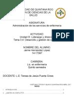 UNIDAD III. Liderazgo y Dirección. TEMA 3.4. Desarrollo y Gestión de Conflicto