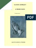 Olivier Demazet a Mains Nues Première Partie