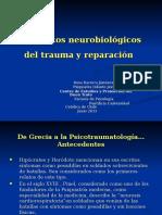 Elementos Neurobiologicos Del Trauma y Reparacion