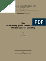 (Veröffentlichungen des Preußischen Meteorologisches Instituts 341) H. v. Ficker (auth.)-Über die Entstehung großer Temperaturdifferenzen zwischen Alpen und Lindenberg-Spr