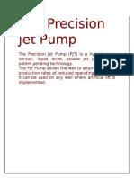 The Precision Jet Pump 2.0