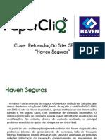 Case Haven Seguros - reformuçação site, SEM e SEO