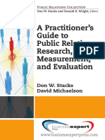 A practitioner's guide to public relations research, measurement, and evaluation