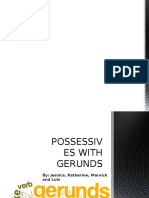 Possessives With Gerunds Revised by Le End