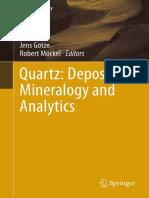 Quartz Deposits, Mineralogy and Analytics