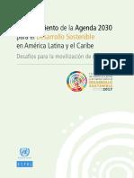 FINANCIAMIENTO DE LA AGENDA 2030 PARA EL DESARROLLO SOSTENIBLE EN AMERICA LATINA Y EL CARIBE DESAFIOS PARA LA MOVILIZACION DE RECURSOS