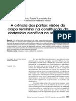 MARTINS, Ana Paula Vosne. a Ciência Dos Partos_visões Do Corpo Feminino Na Constituição Da Obstetrícia Científica No Século XIX (1)