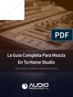 Guía Completa Para Mezcla En Tu Home Studio