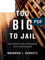 Garrett - Too Big to Jail; How Prosecutors Compromise With Corporations (2014)