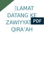 Selamat Datang Ke Zawiyyatul Qira