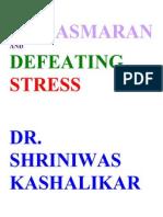 Namasmaran and Defeating Stress Dr. Shriniwas Kashalikar