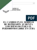 EL CAMBIO EN EL MODELO DE REPRESIÓN AUMENTA LOS RIESGOS PARA EL PERIODISMO LIBRE EN CUBA 2017