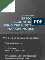 Speech Recognition Using Hidden Markov