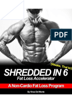 Shredded in Six Fat Loss Accelerator