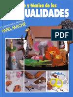 Arte y tecnica de las manualidades. Papel mache Claudine Loiselot-Nicostrate