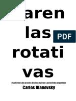 Carlos Ulanovsky - Paren Las Rotativas