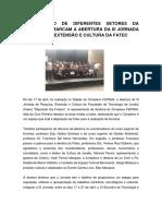 PARTICIPAÇÃO DE DIFERENTES SETORES DA SOCIEDADE  MARCAM A ABERTURA DA III JORNADA DE PESQUISA EXTENSÃO E CULTURA DA FATEC