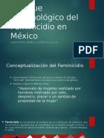 Enfoque Criminológico del Feminicidio en México.pptx