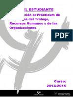 GUÍA DEL ESTUDIANTE. Introducción Al Prácticum de Psicología Del Trabajo, Recursos Humanos y de Las Organizaciones