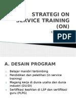 Strategi on Service Training (on)