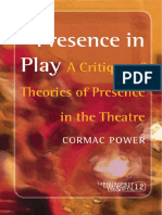 (Consciousness Literature and the Arts) Cormac Power-Presence in Play_ a Critique of Theories of Presence in the Theatre -Rodopi (2008)