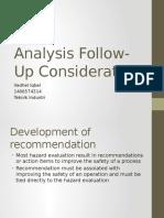 Analysis Follow-Up Consideration