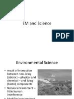 EM and Science