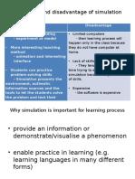Advantage and Disadvantage of Simulation