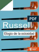 Elogio de La Ociosidad y Otros - Bertrand Russell