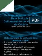 Delineamento de Linha de Base Múltipla e Mudança de Critério