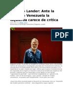 Edgardo Lander Ante La Critica de Ven. La Izq Carece de Critica