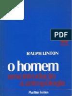 Ralph Linton - O Homem - Uma Introdução à Antropologia