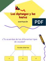 Diptongo - Hiatos - Acentuación