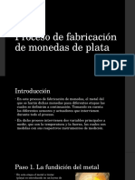 Proceso de Fabricación de Monedas de Plata