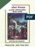 06. Jules Verne - Scoala Robinsonilor. Raza verde.doc