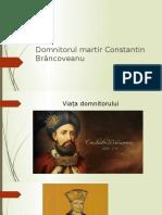 Domnitorul Martir Constantin Brâncoveanu