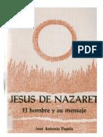 Pagola, José Antonio - Jesús de Nazaret. El hombre y su mensaje [1984].pdf