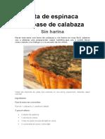Tarta de Espinaca Con Base de Calabaza