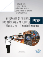 OPERAÇÕES de MIDIATIZAÇÃO - Das Máscaras Da Convergência Às Crítics Ao Tecnodeterminismo