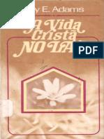 Vida Cristã no Lar - Jay E Adams.pdf