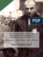 163 Fotografías Antiguas Del Campo de Exterminio de Auschwitz