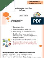 01 Ucss2015 Investigacion-I La Idea_rmv