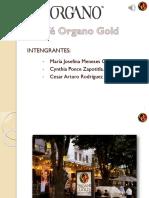 Café Organo Gold.